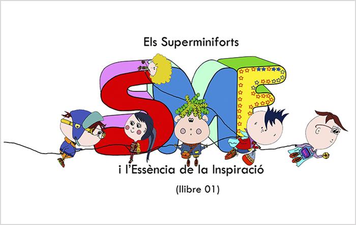Llibre 01- Els Superminiforts i l'Essència de la Inspiració.
