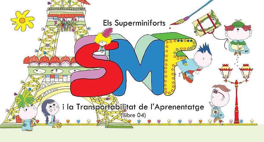 Llibre 04 – Els Superminiforts i la Transportabilitat de l'Aprenentatge