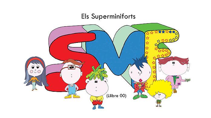 Llibre 00 – Els Superminiforts